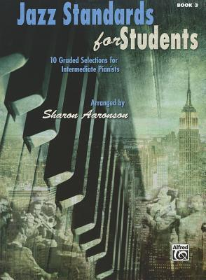 Jazz Standards for Students, Bk 3