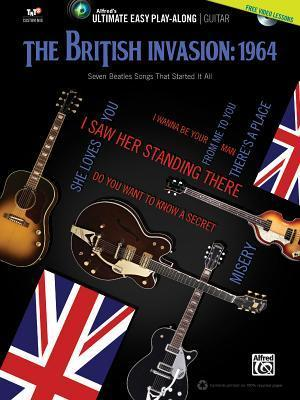 Ultimate Easy Guitar Play-Along -- The British Invasion 1964