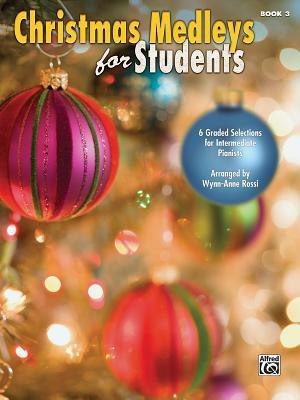 Christmas Medleys for Students, Bk 3
