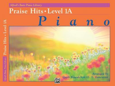 Alfred's Basic Piano Course Praise Hits, Level 1a