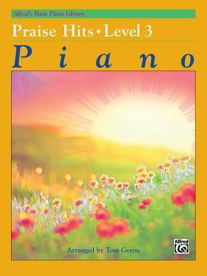 Alfred's Basic Piano Library Praise Hits, Bk 3