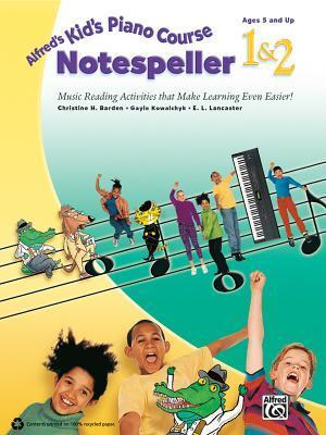 Alfred's Kid's Piano Course Notespeller, Bk 1 & 2