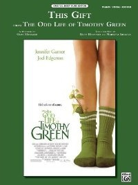 This Gift (from Disney's the Odd Life of Timothy Green)