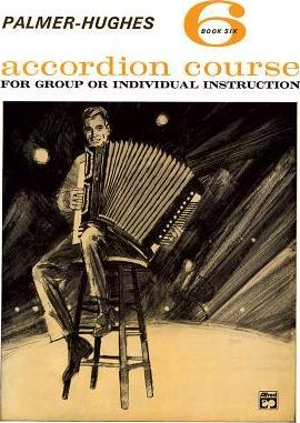 Palmer-Hughes Accordion Course, Bk 6
