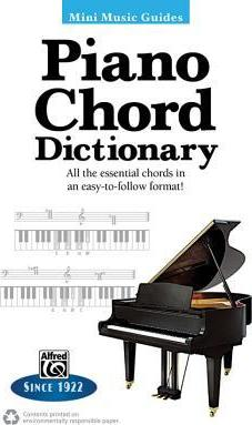 Mini Music Guides -- Piano Chord Dictionary