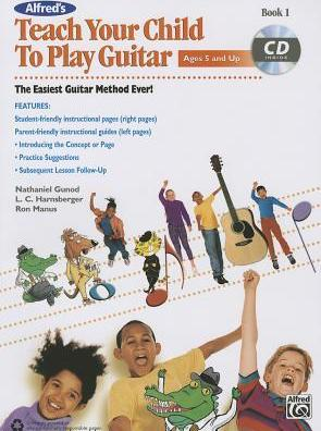 Teach Your Child to Play Guitar, Book 1