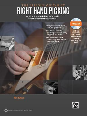The Serious Guitarist -- Right Hand Picking