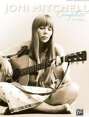 Joni Mitchell -- Complete So Far