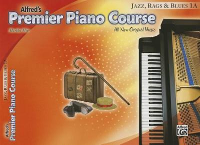 Premier Piano Course Jazz, Rags & Blues, Bk 1a