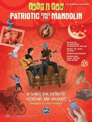Just for Fun -- Patriotic Songs for Mandolin