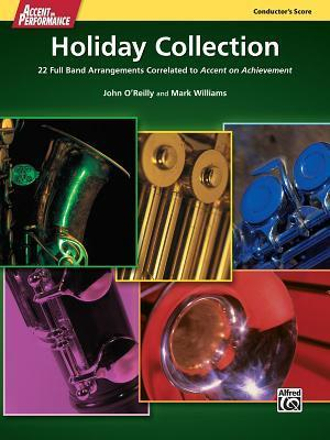 Accent on Performance Holiday Collection  22 Full Band Arrangements Correlated to Accent on Achievement, Comb Bound Score