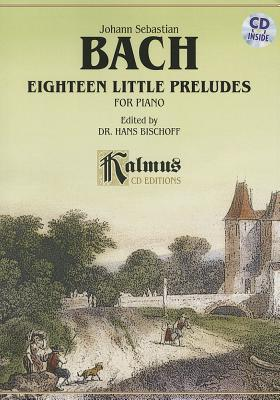 Bach: Eighteen Little Preludes for Piano