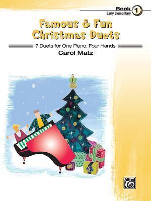 Famous & Fun Christmas Duets, Bk 1 : 7 Duets for One Piano, Four Hands