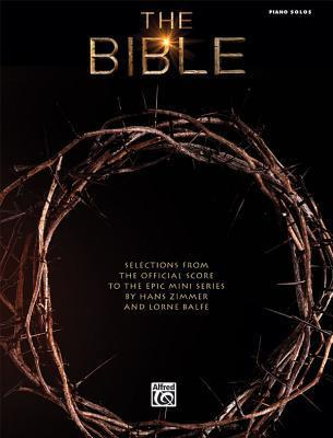 The Bible -- Selections from the Official Score to the Epic Mini Series