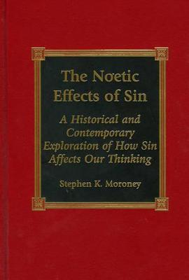 The Noetic Effects of Sin