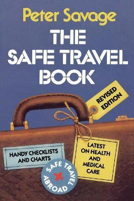 The Safe Travel Book 1999