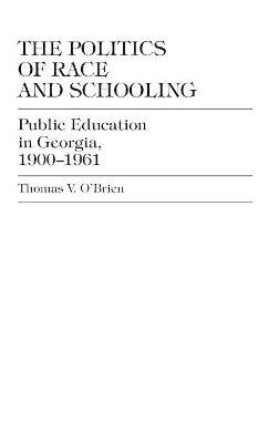 The Politics of Race and Schooling
