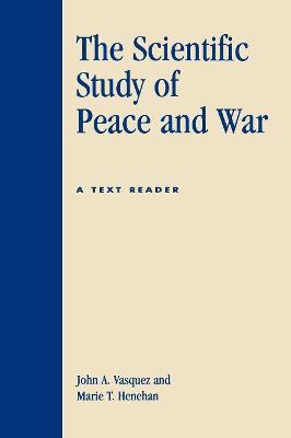 The Scientific Study of Peace and War