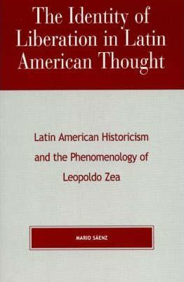 The Identity of Liberation in Latin American Thought