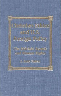 Christian Ethics and U.S. Foreign Policy