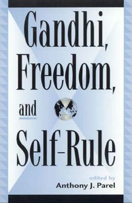 Gandhi, Freedom and Self-rule