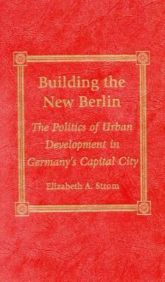 Building the New Berlin