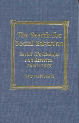 The Search for Social Salvation