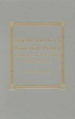 Applications of Win-Win Policy