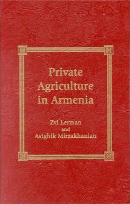 Private Agriculture in Armenia