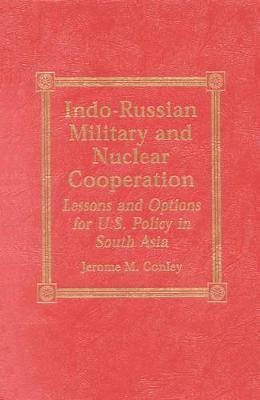 Indo-Russian Military and Nuclear Cooperation