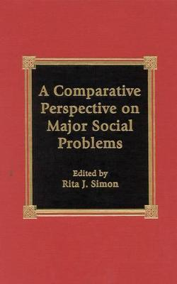 A Comparative Perspective on Major Social Problems