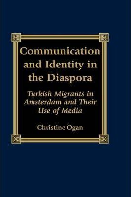 Communication and Identity in the Diaspora