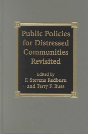 Public Policies for Distressed Communities Revisited