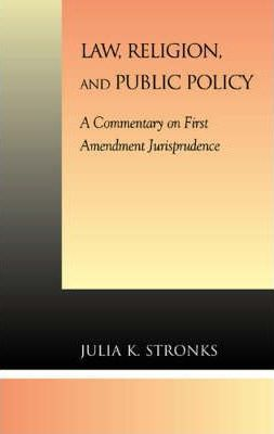 Law, Religion, and Public Policy