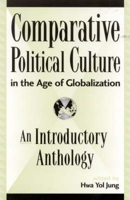 Comparative Political Culture in the Age of Globalization