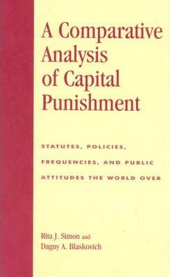 A Comparative Analysis of Capital Punishment