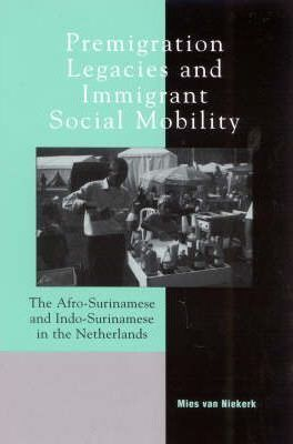 Premigration Legacies and Immigrant Social Mobility
