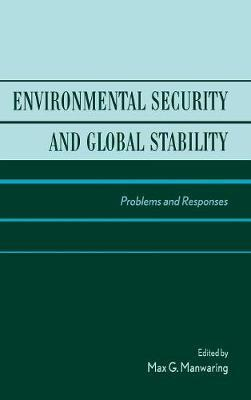 Environmental Security and Global Stability