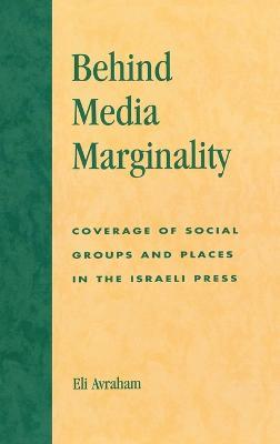 Behind Media Marginality