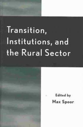 Transition, Institutions, and the Rural Sector