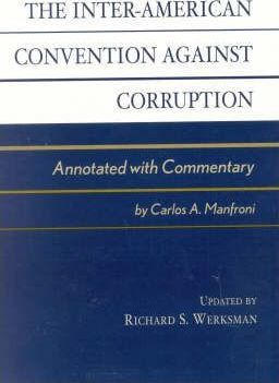 The Inter-American Convention Against Corruption