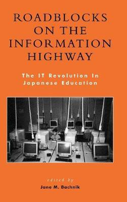 Roadblocks on the Information Highway