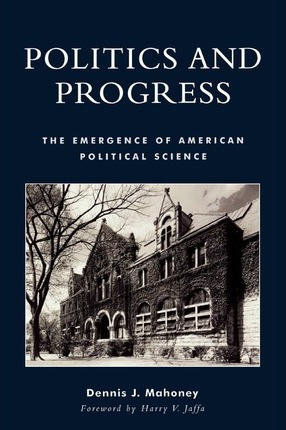 Politics and Progress