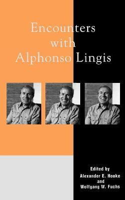 Encounters with Alphonso Lingis