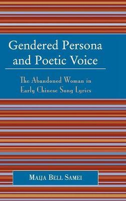 Gendered Persona and Poetic Voice