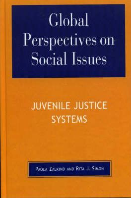 Global Perspectives on Social Issues: Juvenile Justice Systems