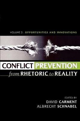 Conflict Prevention from Rhetoric to Reality: v. 2