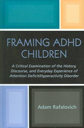 Framing ADHD Children