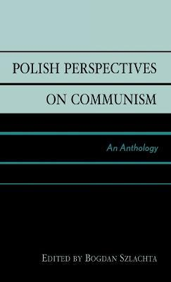 Polish Perspectives on Communism