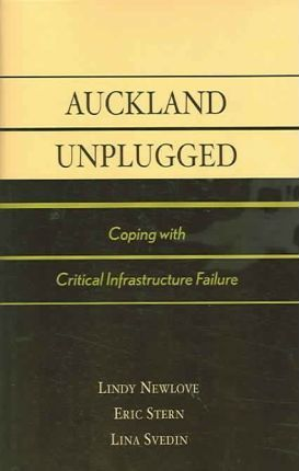 Auckland Unplugged: Coping with Critical Infrastructure Failure